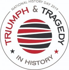 National History Day 2019 Triumph & Tragedy in History